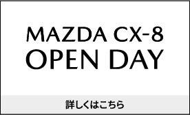 MAZDA CX-8 OPEN DAY